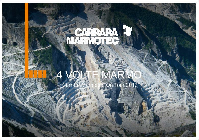 4 VOLTE MARMO - Carrara Marmotec On Tour 2017